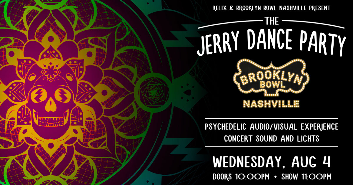 The Brooklyn Bowl Nashville Announces 'The Jerry Dance Party,' Following Phish at Ascend Amphitheater
